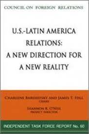 u s latin america relations council on foreign relations