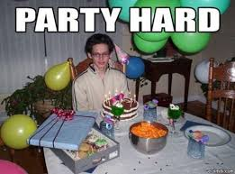 Party Hard Meme - party alone party hard know your meme