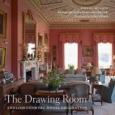 Country Home Decorations The Drawing Room English Country House Decoration Foreword By
