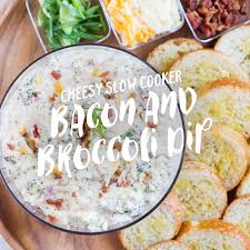 cheesy cooker bacon and broccoli dip