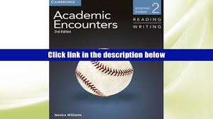 download academic encounters level 2 student s book reading and