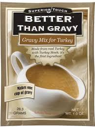 turkey gravy mix than bouillon better than gravy mix for turkey gravy