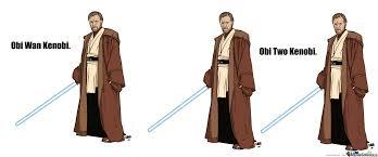 Obi Wan Kenobi Meme - obi wan kenobi by iamaflippingpie69 meme center
