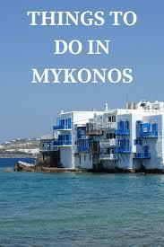 things to do in mykonos island greece