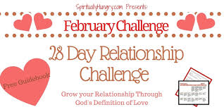 The    Day Relationship Challenge   Spiritually Hungry