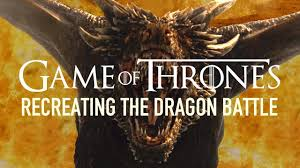 Game Of Thrones Recreating Game Of Thrones U0027 Dragon Battle Youtube
