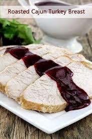 turkey breast recipes for thanksgiving roasted cajun turkey breast thestayathomechef com