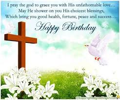 religious birthday wishes for your loved ones happy birthday wishes