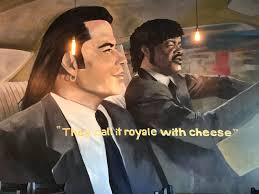 royal with cheese here s a mural on the wall