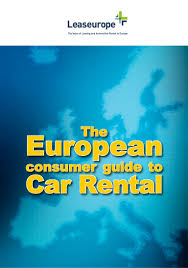 long term car rental europe leaseurope the european consumer guide to car rental
