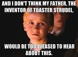 Draco Memes - 25 jokes that only true harry potter fans will understand harry