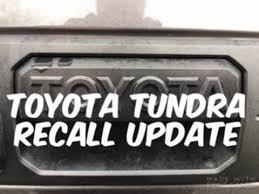 2007 toyota tundra recall list toyota tundra recall update 2 000 subscriber thank you