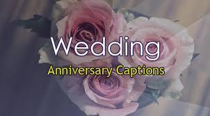 wedding captions wedding anniversary captions for sweet anycaption