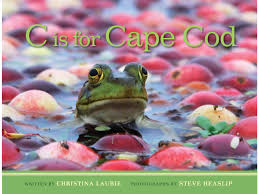c is for cape cod christie laurie steve heaslip 9781939017130