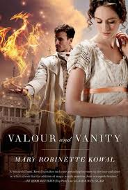 Pride And Vanity Valour And Vanity By Mary Robinette Kowal