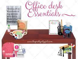 Office Desk Essentials Office Desk Essentials