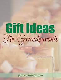 grandmother gift ideas gift ideas for grandparents peace of my day