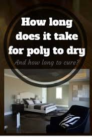 How Long Does Wet Carpet Take To Dry How Long Does It Take Polyurethane To Dry On Hardwood Floors