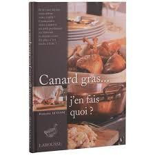 cuisiner un canard gras livre canard gras j en fais quoi de françoise di vanni achat