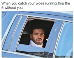 Drake Memes Funny - drake the type of album on imgur