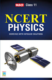 mtg ncert physics exercises with detailed solutions class 11