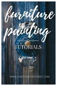 painting furniture tutorials u0026 resources thirty eighth street