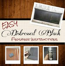 how to create a distressed black finish easy 7 steps