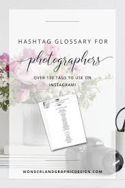 home design hashtags best 25 wedding photography hashtags ideas on pinterest hashtag
