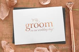 card to groom from on wedding day to my groom on our wedding day cards gold foil shimmer