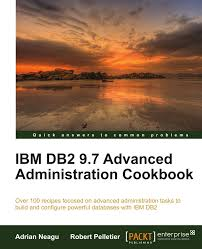 Db2 Database Administrator Amazon Com Ibm Db2 9 7 Advanced Administration Cookbook