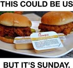 Chick Fil A Meme - this could be us but its sunday chick fil a meme dust off the bible
