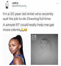 Artist Meme - dopl3r com memes apex apexworld im a 20 year old artist who