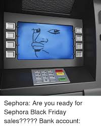 does sephora have black friday sales 25 best memes about sephora sephora memes