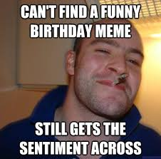 Awesome Birthday Memes - awesome bonfires and wine may 2016 7 happy birthday memes funny
