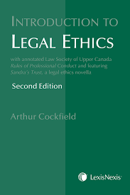 Introduction Introduction To Legal Ethics 2nd Edition Lexisnexis Canada Store
