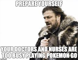 Medical Memes - 18 awesome pokemon go medical memes for doctors nurses and
