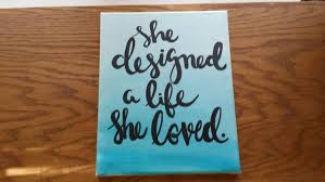 she designed a life she loved canvas quote art wall hanging