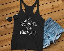whine now wine later etsy