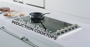 Swiss Induction Cooktop The Best Pans For Induction Cooking Appliance Service Station