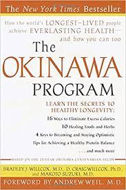 the okinawa program how the world u0027s longest lived people achieve