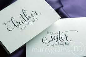 Wedding Day Cards From Groom To Bride Wedding Card To Your Brother Or Sister Siblings Of The Bride Or