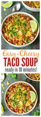 best 25 easy taco soup ideas on pinterest chicken taco chili