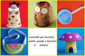 riciclare bicchieri di plastica lavoretti per bambini con bicchieri piatti e posate in plastica
