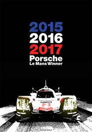 porsche le mans 2017 winner poster 2 car bone pl