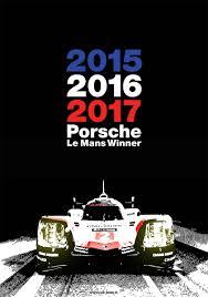 porsche 919 hybrid 2015 porsche le mans 2017 winner poster 2 car bone pl
