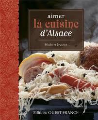 cuisine d alsace aimer la cuisine d alsace 9782737356674 amazon com books