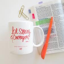 be strong u0026 courageous coffee mug u2013 ashley brooke designs