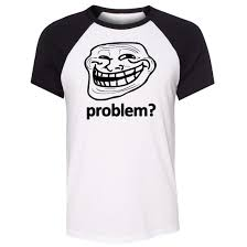 Internet Meme Shirts - unisex summer t shirt problem trollface troll face slogan internet