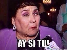 Funny Memes In Spanish - ay si tu meme risa carmelita salinas mexi nacadas pinterest