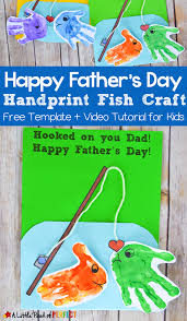 happy father u0027s day handprint fish craft and free template